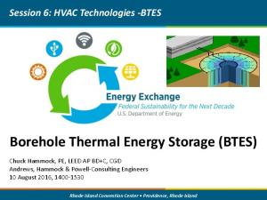 Borehole Thermal Energy Storage (BTES)