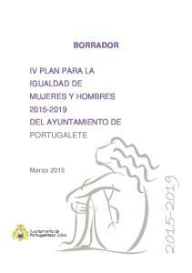 BORRADOR IV PLAN PARA LA IGUALDAD DE MUJERES Y HOMBRES DEL AYUNTAMIENTO DE PORTUGALETE