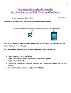 Borrowing Library ebooks using the Overdrive App for the ipad, iphone and ipod Touch