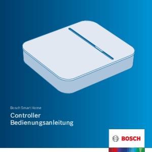 Bosch Smart Home. Controller Bedienungsanleitung