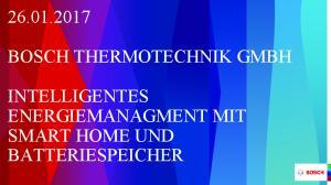 BOSCH THERMOTECHNIK GMBH INTELLIGENTES ENERGIEMANAGMENT MIT SMART HOME UND BATTERIESPEICHER