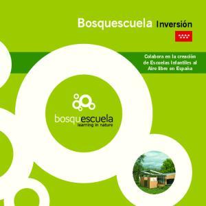 Bosquescuela Inversión. Colabora en la creación de Escuelas Infantiles al Aire libre en España