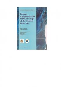 Bottom topography and sediment maps of the Central Baltic Sea