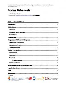 Bovine Babesiosis TABLE OF CONTENTS. Introduction Epidemiology Pathogenesis Diagnosis and differential diagnosis