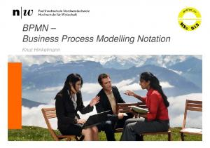 BPMN Business Process Modelling Notation. Knut Hinkelmann
