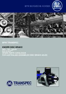 BPW TRANSPEC KNORR DISC BRAKE. ECO & ECOPlus SPARE PARTS CATALOGUE FOR AUSTRALIAN ASSEMBLED DISC BRAKE AXLES