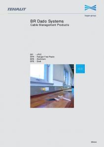 BR Dado Systems Cable Management Products