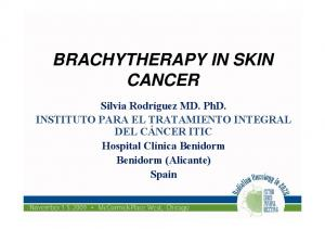 BRACHYTHERAPY IN SKIN CANCER