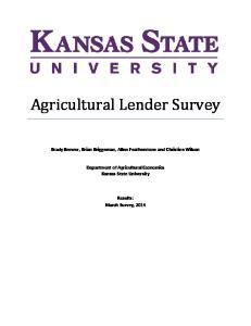 Brady Brewer, Brian Briggeman, Allen Featherstone and Christine Wilson Department of Agricultural Economics Kansas State University