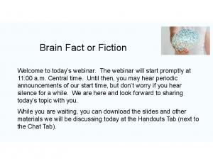 Brain Fact or Fiction