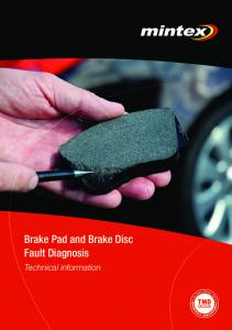 Brake Pad and Brake Disc Fault Diagnosis. Technical information