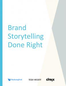 Brand Storytelling Done Right
