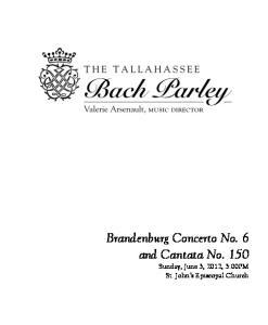 Brandenburg Concerto No. 6 and Cantata No. 150 Sunday, June 3, 2012, 3:00PM St. John s Episcopal Church