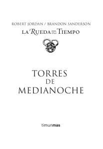 BRANDON SANDERSON TORRES DE MEDIANOCHE