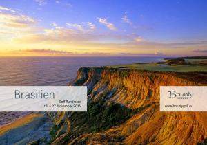 Brasilien. Golf-Rundreise November Brasilien Bounty Gruppenreise