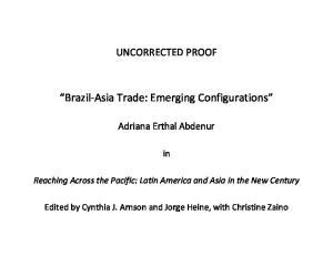 Brazil-Asia Trade: Emerging Configurations
