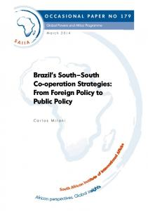 Brazil s South South Co-operation Strategies: From Foreign Policy to Public Policy