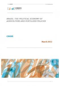 BRAZIL: THE POLITICAL ECONOMY OF AGRICULTURE AND FERTILIZER POLICIES CINDES