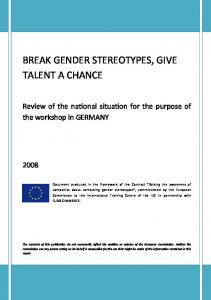 BREAK GENDER STEREOTYPES, GIVE TALENT A CHANCE