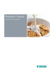 Breakfast Cereals. Production plants from a single source