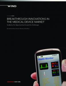 BREAKTHROUGH INNOVATIONS IN THE MEDICAL DEVICE MARKET