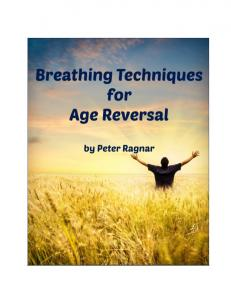 Breathing Techniques for Age Reversal
