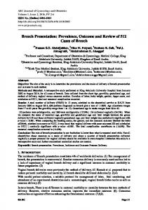 Breech Presentation: Prevalence, Outcome and Review of 512 Cases of Breech