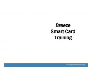 Breeze Smart Card Training
