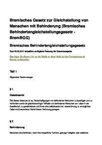 Bremisches Gesetz zur Gleichstellung von Menschen mit Behinderung (Bremisches Behindertengleichstellungsgesetz - BremBGG)