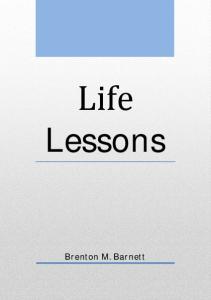 Brenton M. Barnett. Life Lessons. Brenton M. Barnett