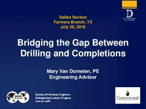 Bridging the Gap Between Drilling and Completions