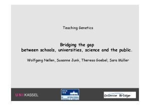 Bridging the gap between schools, universities, science and the public
