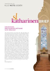 brief Liebe Gemeinde, liebe Freundinnen und Freunde von St. Katharinen! FEBRUAR BIS APRIL 2017