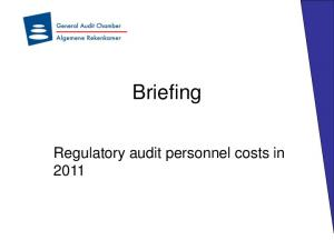 Briefing. Regulatory audit personnel costs in 2011