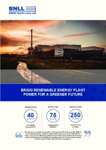 BRIGG RENEWABLE ENERGY PLANT POWER FOR A GREENER FUTURE SUPPLYING HOMES WITH ENERGY
