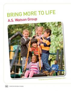BRING MORE TO LIFE. A.S. Watson Group