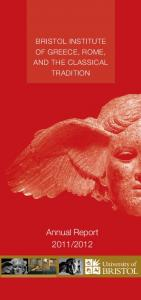 BRISTOL INSTITUTE OF GREECE, ROME, AND THE CLASSICAL TRADITION