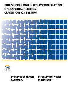 BRITISH COLUMBIA LOTTERY CORPORATION OPERATIONAL RECORDS CLASSIFICATION SYSTEM