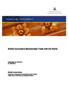 British Columbia s Merchandise Trade with the World