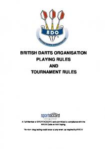 BRITISH DARTS ORGANISATION PLAYING RULES AND TOURNAMENT RULES