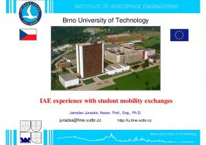 Brno University of Technology. IAE experience with student mobility exchanges