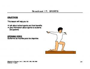 Broadcast 17: SPORTS OBJETIVOS. This lesson will help you to: