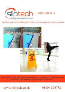 BROCHURE 2014 Experts in anti-slip technologies, floor cleaning and restoration for all types of flooring