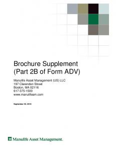 Brochure Supplement (Part 2B of Form ADV) Manulife Asset Management (US) LLC 197 Clarendon Street Boston, MA