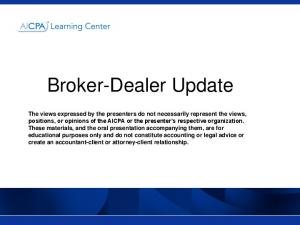 Broker-Dealer Update