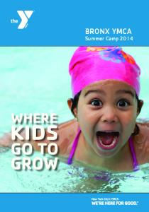 BRONX YMCA. Summer Camp 2014