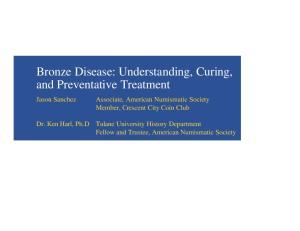 Bronze Disease: Understanding, Curing, and Preventative Treatment