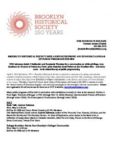 BROOKLYN HISTORICAL SOCIETY (BHS) ANNOUNCES SPRING AND SUMMER CALENDAR OF PUBLIC PROGRAMS FOR 2016