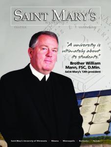 Brother William Mann, FSC, D.Min. Saint Mary s 13th president