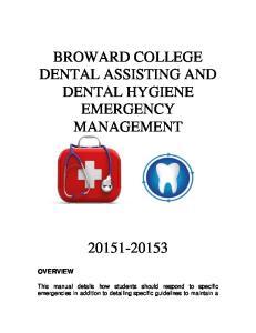 BROWARD COLLEGE DENTAL ASSISTING AND DENTAL HYGIENE EMERGENCY MANAGEMENT